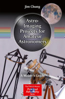 Astro Imaging Projects for Amateur Astronomers