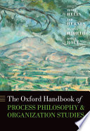 The Oxford Handbook of Process Philosophy and Organization Studies Book