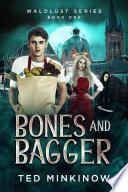 Bones And Bagger