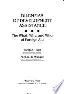 Dilemmas Of Development Assistance