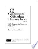 Cis Us Congressional Committee Hearings Index 86th Congress 88th Congress 1959 1964 5 V
