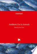 Antibiotic Use in Animals