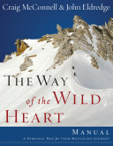 The Way of the Wild Heart Manual