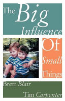 The Big Influence of Small Things ebook
