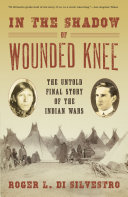 In The Shadow of Wounded Knee