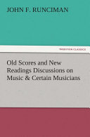 Old Scores and New Readings Discussions on Music   Certain Musicians