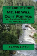 He Did It for Me  He Will Do It for You