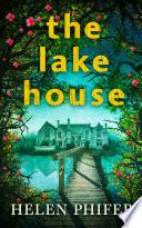 The Lake House  The Annie Graham crime series  Book 4