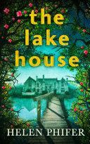 The Lake House (The Annie Graham crime series, Book 4) [Pdf/ePub] eBook