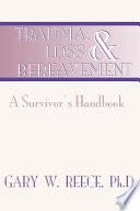 Trauma Loss And Bereavement