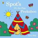 Spot s Lift the Flap Peekaboo Book PDF