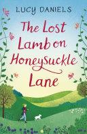 The Lost Lamb on Honeysuckle Lane