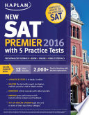 Kaplan New SAT Premier 2016 with 5 Practice Tests