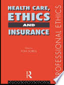 Health Care Ethics And Insurance