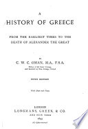 A History of Greece from the Earliest Times to the Death of Alexander the Great