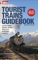 Tourist Trains Guidebook  Seventh Edition
