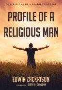 Profile of a Religious Man
