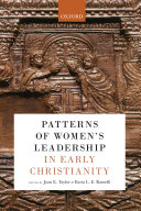 Patterns of Women s Leadership in Early Christianity