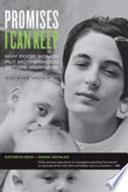 """Promises I Can Keep: Why Poor Women Put Motherhood Before Marriage"" by Kathryn Edin, Maria Kefalas"