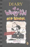 Diary of a Wimpy Kid 10  Old School Book