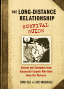The Long-Distance Relationship Survival Guide: Secrets and ...