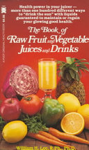 The Book Of Raw Fruit And Vegetable Juices And Drinks