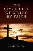 The Simplicity of Living by Faith Pdf/ePub eBook