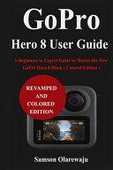 GoPro Hero 8 User Guide Book
