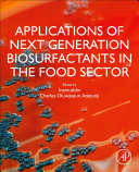Applications of Next Generation Biosurfactants in the Food Sector Book