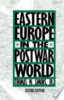 Eastern Europe In The Postwar World