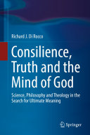 Consilience  Truth and the Mind of God