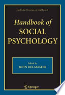 """Handbook of Social Psychology"" by John DeLamater"