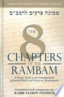 """""""The 8 Chapters of the Rambam: """" by Moses Maimonides, Yaakov Feldman"""