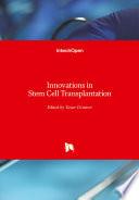 Innovations in Stem Cell Transplantation