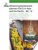 Advancing banana and plantain R & D in Asia and the Pacific Vol. 10