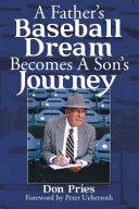 A Father'S Baseball Dream Becomes a Son'S Journey [Pdf/ePub] eBook