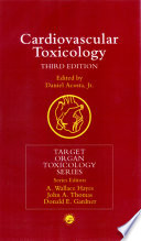 """Cardiovascular Toxicology"" by Bob Sproull, Bob Nelson, Daniel Acosta"