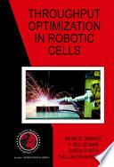 Throughput Optimization In Robotic Cells Book PDF