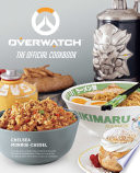 Overwatch  The Official Cookbook