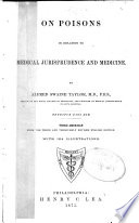 On Poisons in Relation to Medical Jurisprudence and Medicine