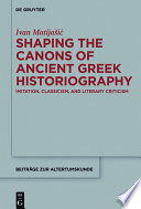 Shaping The Canons Of Ancient Greek Historiography