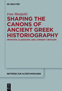 Pdf Shaping the Canons of Ancient Greek Historiography Telecharger