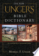 The New Unger S Bible Dictionary
