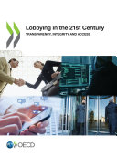 Lobbying in the 21st Century Transparency, Integrity and Access [Pdf/ePub] eBook
