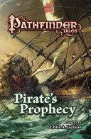 Pathfinder Tales: Pirate's Prophecy Pdf/ePub eBook