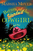Return of the Stardust Cowgirl