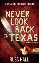 Pdf Never Look Back in Texas