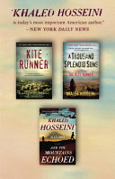 The Kite Runner   A Thousand Splendid Suns   And the Mountains Echoed  Box Set