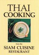 Thai Cooking from the Siam Cuisine Restaurant