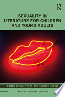 Sexuality in Literature for Children and Young Adults